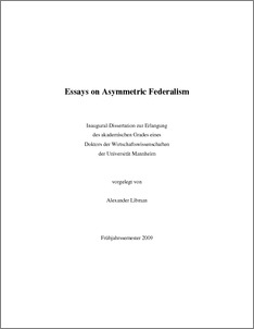 essays on asymmetric federalism By essays create flashcards  some reflections new constitutional framework since 1999 asymmetric federalism special financial arrangements for special regions constitutional amendments in 2001 strengthening fiscal autonomy fiscal federalism the heart of fiscal federalism lies in the proposition that the policies of the allocation branch.